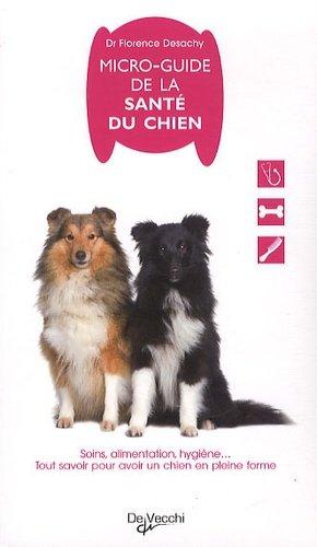Micro-guide de la santé du chien - de vecchi - 9782732895994 -