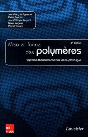 Mise en forme des polymères - lavoisier / tec et doc - 9782743015497 -