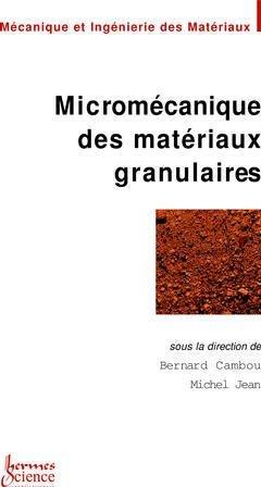 Micromécanique des matériaux granulaires - hermes - 9782746202290 -