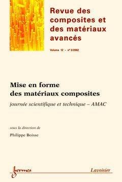 Mise en forme des matériaux composites - hermès / lavoisier - 9782746207257 -