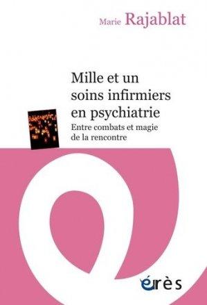 Mille et un soins infirmiers en psychiatrie - erès - 9782749263397 -