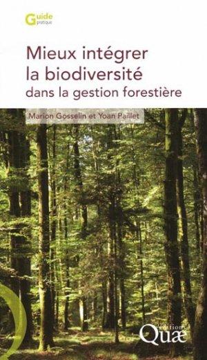 Mieux intégrer la biodiversité dans la gestion forestière - quae  - 9782759206360 -