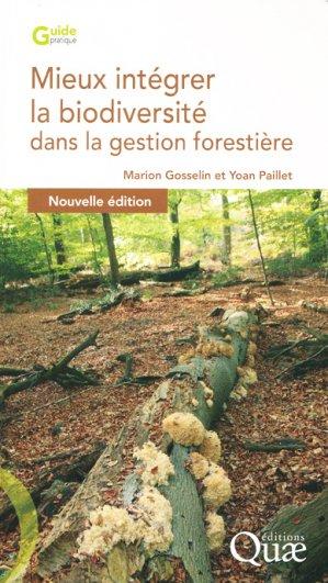 Mieux intégrer la biodiversité dans la gestion forestière - quae - 9782759226702 -
