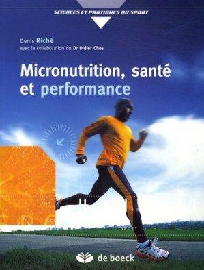 Micronutrition, santé et performance - de boeck superieur - 9782804152352 -