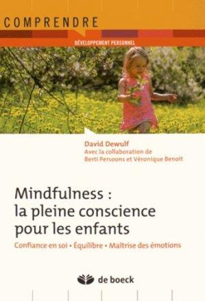 Mindfulness : la pleine conscience pour les enfants - de boeck superieur - 9782804190590 - majbook ème édition, majbook 1ère édition, livre ecn major, livre ecn, fiche ecn