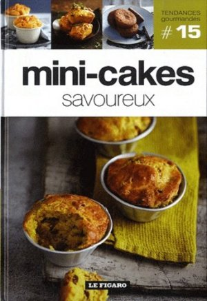 Mini-cakes savoureux - le figaro - 9782810503759 -