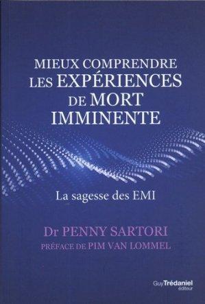 Mieux comprendre les expériences de mort imminente - Guy Trédaniel - 9782813221889 -