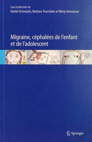 Migraine, céphalées de l'enfant et de l'adolescent - springer - 9782817802343 -