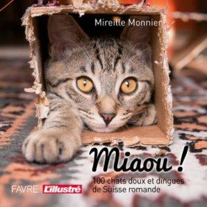 Miaou! 100 chats doux et dingues - favre - 9782828916145 -