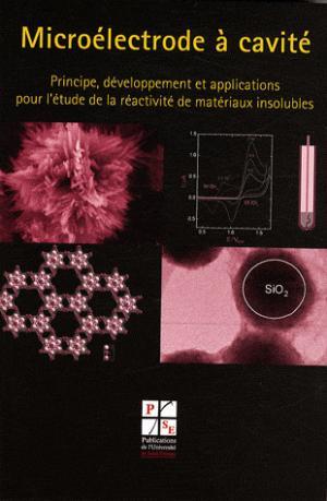 Microélectrode à cavité - publications de l'universite de saint-etienne - 9782862725000 -