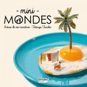 Minis mondes. Scènes de vie miniature - Omaké Books - 9782919603367 -