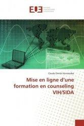 Mise en ligne d'une formation en counseling VIH/SIDA - Presses Académiques Francophones - 9783841614742 -