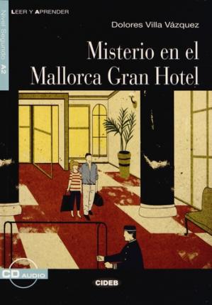 Misterio en el Mallorca Gran Hotel - cideb - 9788853014269 -