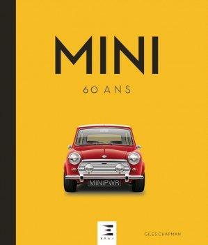 Mini, 60 ans - etai - editions techniques pour l'automobile et l'industrie - 9791028303808 -