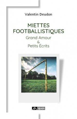 Miettes footballistiques - Editions du volcan - 9791097339197 -