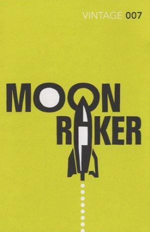 MOONRAKER - vintage classics - 9780099576877 -