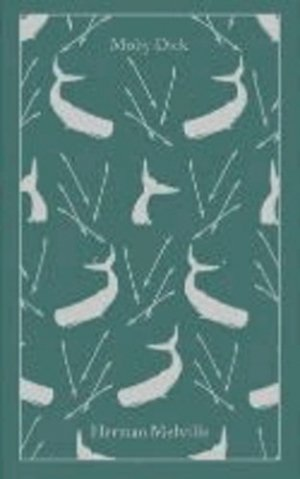 Moby-Dick : or, The Whale - penguin classics - 9780141199603 -