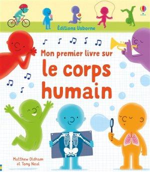 Mon premier livre sur le corps humain - usborne - 9781474962216