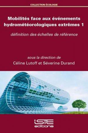 Mobilités face aux événements hydrométéorologiques extrêmes 1 - iste - 9781784055004 -
