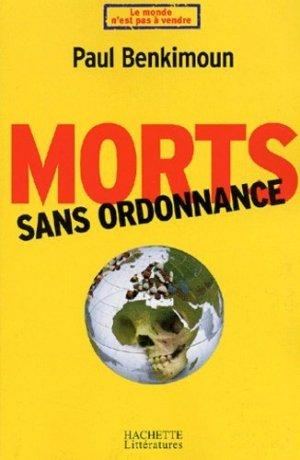 Morts sans ordonnance - Hachette - 9782012355897 -