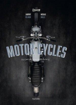 Moto cafés racers - hachette  - 9782013962902 -