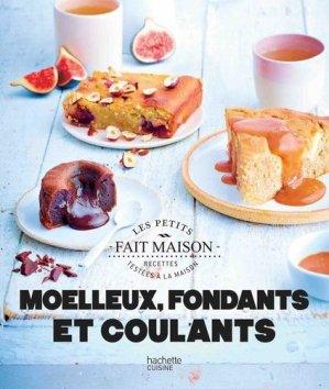 Moelleux fondants et coulants - hachette - 9782019453725 -
