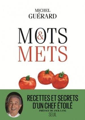 Mots et mets. Abécédaire gourmand et littéraire - Seuil - 9782021362848 -