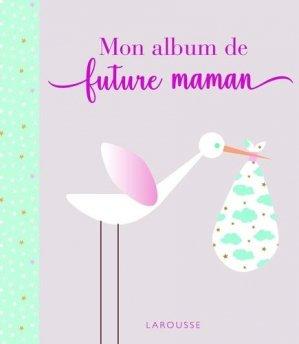 Mon album de future maman - Larousse - 9782035983824 -