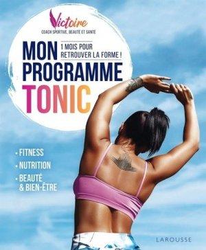 Mon programme TONIC ! - larousse - 9782035991423 -