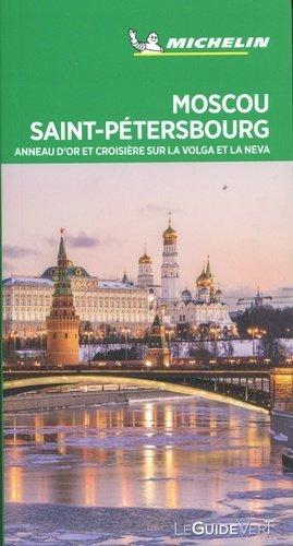 Moscou, Saint-Petersbourg. Anneau d'or et croisière sur la Volga et la Neva, Edition 2020 - Michelin Editions des Voyages - 9782067244955 -