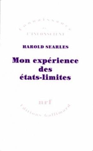 Mon expérience des états-limites - gallimard editions - 9782070729708 -