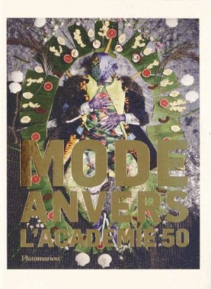 Mode Anvers l'Académie 50 - flammarion - 9782081307452 -