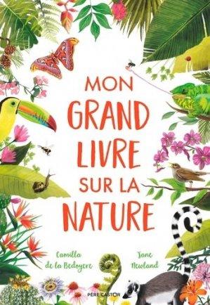 Mon grand livre sur la nature - flammarion - 9782081508361 -