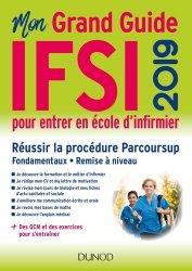 Mon grand guide IFSI 2019 pour entrer en école d'infirmier - dunod - 9782100791590