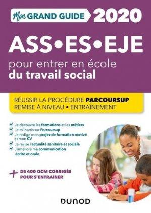 Mon grand guide pour entrer en école de travail social ASS, ES, EJE 2020 - dunod - 9782100801695