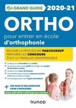 Mon Grand Guide Ortho 2020-2021 pour entrer en école d'Orthophonie - dunod - 9782100801800 -