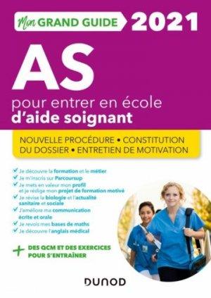 Mon Grand Guide IFAS 2021 pour entrer en école d'Aide-soignant - dunod - 9782100814664 -