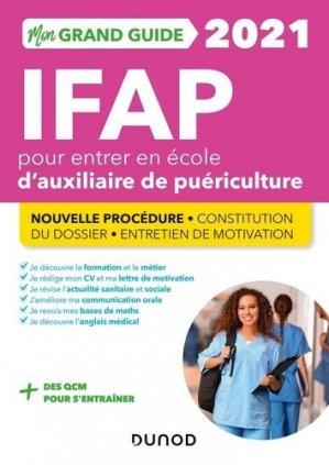 Mon Grand Guide IFAP pour entrer en école d'Auxiliaire de puériculture - Dunod - 9782100814688 -