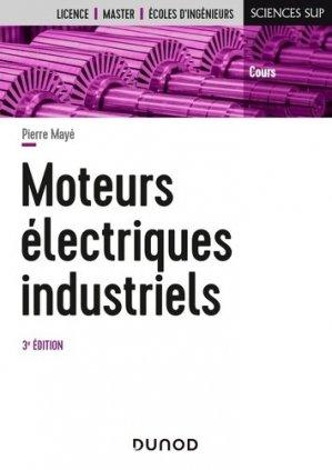 Moteurs électriques industriels - 3e éd - Dunod - 9782100823284 -