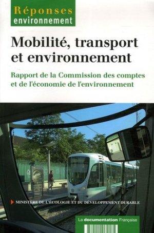 Mobilité, transport et environnement. Rapport de la Commission des comptes et de l'économie de l'environnement - la documentation francaise - 9782110062185 -