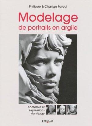 Modelage de portraits en argile - eyrolles - 9782212128567 -
