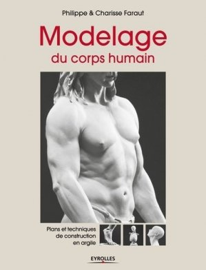 Modelage du corps humain - eyrolles - 9782212141740 -