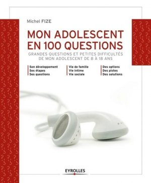 Mon adolescent en 100 questions - eyrolles - 9782212556124 -