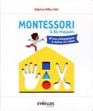 Montessori à la maison - Eyrolles jeunesse - 9782212559620 -