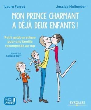 Mon prince charmant a déjà deux enfants ! - eyrolles - 9782212565188 -