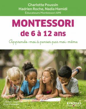 Montessori de 6 a 12 ans - eyrolles - 9782212568479 -