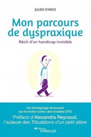 Mon parcours de dyspraxique - eyrolles - 9782212572421 -