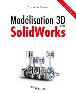 Modélisation 3D avec SolidWorks - Eyrolles - 9782212678505 -
