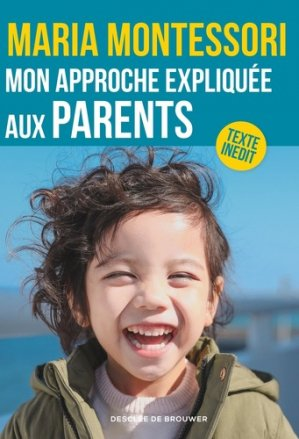 Mon approche expliquée aux parents - DDB - 9782220096285 -