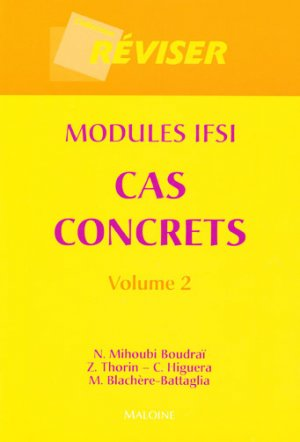 Modules IFSI Cas concrets Volume 2 - maloine - 9782224029548